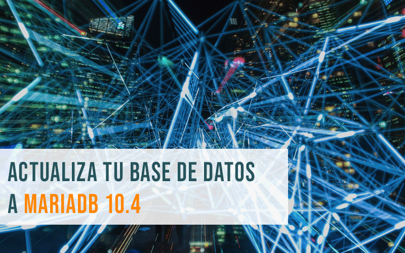 Actualizar tu base de datos a MariaDB 10.4 sin problemas de performance