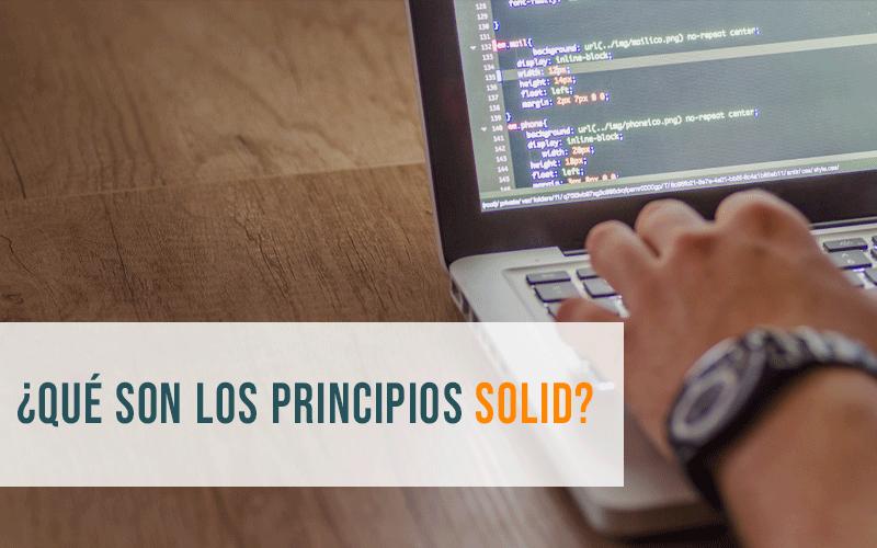 Qué son los principios SOLID
